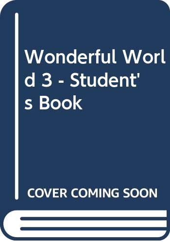 Wonderful World 3 - Student's Book (Spanish Edition) (9789879401514) by Judy Garton-Sprenger; Philip Prowse