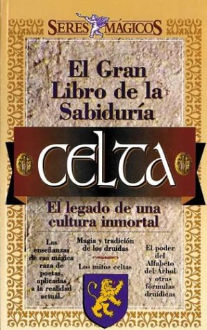 9789879402092: El Gran Libro de La Sabiduria Celta