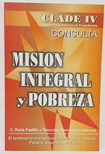 9789879403198: Mision Integral y Pobreza (CLADE IV - Congreso Latinoamericano de Evangelizacion)