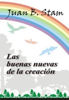 9789879403563: Buenas Nuevas De La Creación