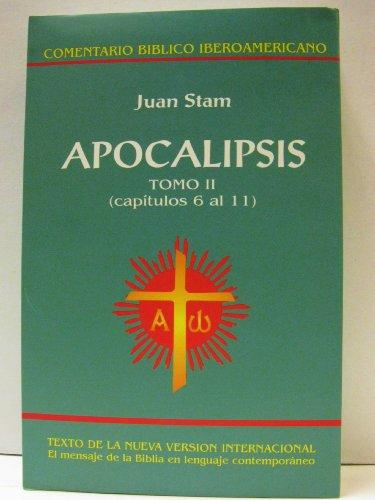 9789879403587: Apocalipsis: Tomo II (Capitulos 6 al 11) (Comentario Biblico Iberoamericano)