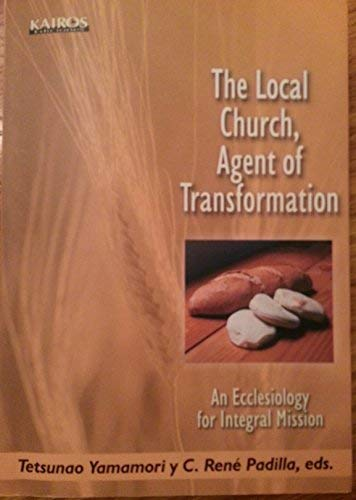 9789879403679: The Local Church, Agent of Transformation: An Ecclesiology for Integral Mission