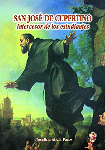 9789879405222: SAN JOSE DE CUPERTINO Intercesor...