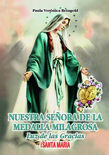 9789879405239: NUESTRA SEÑORA DE LA MEDALLA MILAGRO