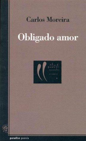 9789879409343: Obligado amor (Paradiso Poesia)