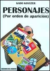 PERSONAJES (POR ORDEN DE APARICION) (Spanish Edition): KADO, KOSTER