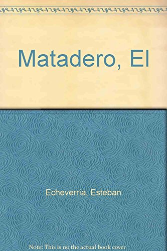9789879423370: Matadero, El (Spanish Edition)
