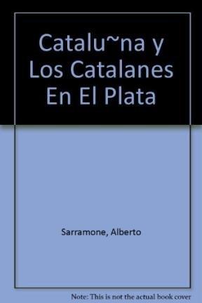 Catalu~na y Los Catalanes En El Plata: Sarramone, Alberto