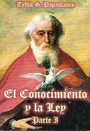 El Conocimiento y la Ley Parte I: Tellis S. Papastavro