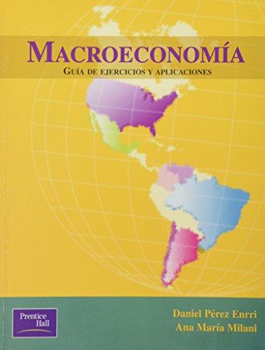 9789879460276: Macroeconomia - Guia de Ejercicios y Aplicaciones