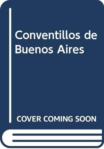 9789879473542: Conventillos de Buenos Aires (Spanish Edition)