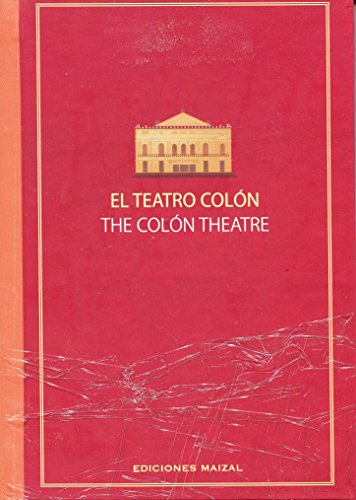 9789879479032: El Teatro Colon/ the Colon Theatre