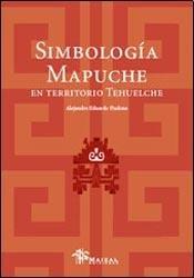 Simbología mapuche en territorio tehuelche : Pampa y Patagonia Argentina.: Fiadone, ...