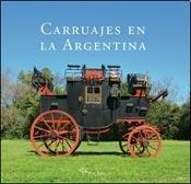 Carruajes en la Argentina.: Loza, Luis María.