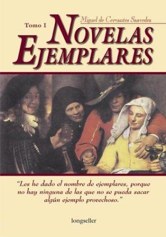 Novelas ejemplares (Spanish Edition): Miguel de Cervantes