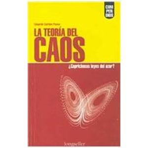 9789879481431: La Teoria Del Caos/ Chaos Theory: Caprichosas Leyes Del Azar? Whimsical Rules of Azar? (Compendios / Synopsis)
