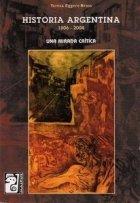 9789879493144: Historia Argentina, 1806-2004: Una Mirada Critica (Spanish Edition)