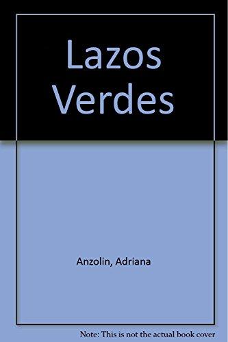9789879493274: Lazos Verdes (Spanish Edition)