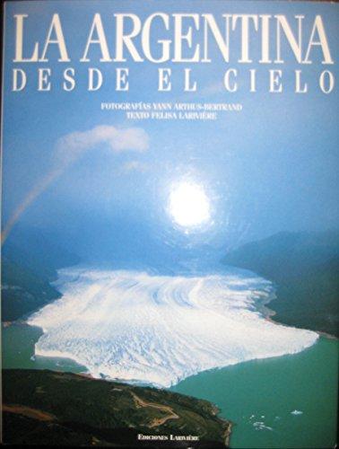 9789879528044: La Argentina Desde El Cielo (Spanish Edition)