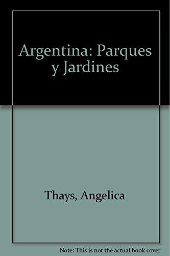 9789879528099: Argentina: Parques y Jardines