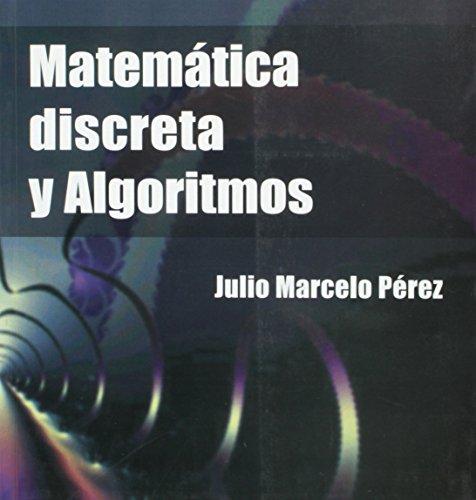 9789879529348: Matematica Discreta y Algoritmos (Spanish Edition)