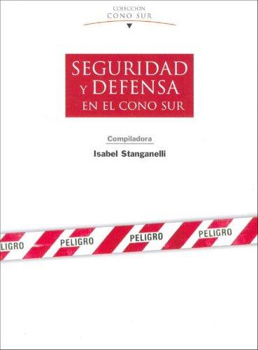9789879541883: Seguridad y Defensa En El Cono Sur (Coleccion Cono Sur) (Spanish Edition)