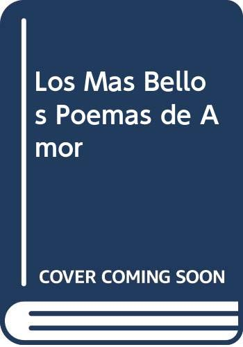 Los Mas Bellos Poemas de Amor (Spanish: Alberti, Rafael