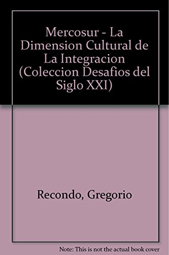 Mercosur - La Dimension Cultural de La