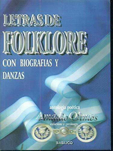 9789879565087: Letras de Folklore Con Biografias y Danzas (Spanish Edition)