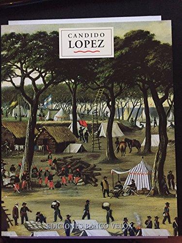 Candido Lopez - Proyecto Cultural Los Colegios: Pacheco, Marcelo E.