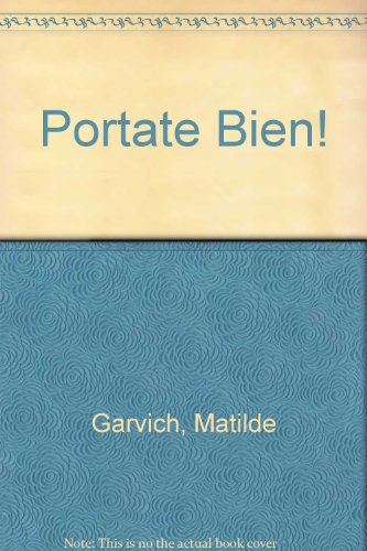 9789879583302: Portate Bien! (Spanish Edition)