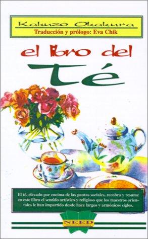 9789879588857: El Libro Del Te (Spanish Edition)
