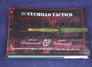 9789879607206: Cuchillo Tactico, El - Cuchillos de Combate, Supervivencia y Militares del Siglo XX