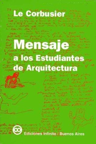 9789879637036: Mensaje a los estudiantes de arquitectura (Spanish Edition)