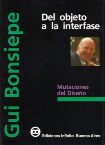 9789879637067: Del objeto a la interfaz: mutaciones del diseño