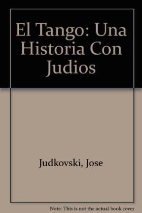 9789879699003: El Tango: Una Historia Con Judios (Spanish Edition)