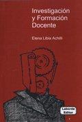 9789879701973: Investigacion y Formacion Docente (Spanish Edition)