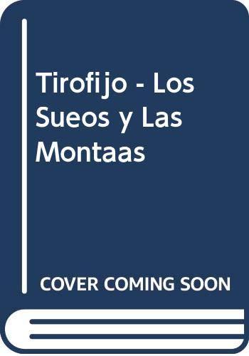 9789879702253: Tirofijo - Los Sueos y Las Montaas (Spanish Edition)