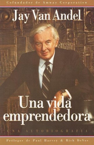 9789879702444: Una Vida Emprendedora (Spanish Edition)