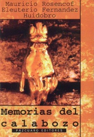 9789879720011: Memorias del Calabozo (Spanish Edition)