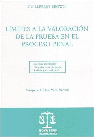 9789879722596: Limites a la Valoracion de La Prueba En El Proceso Penal