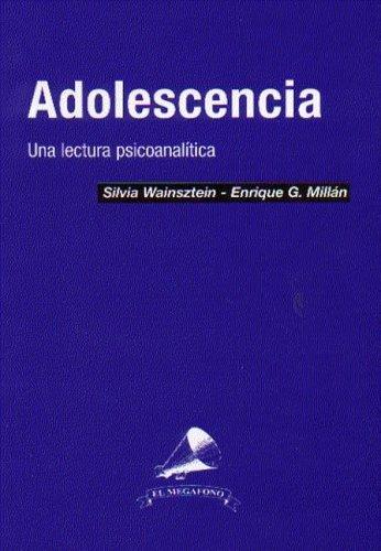 9789879730713: Adolescencia - Una Lectura Psicoanalitica (Spanish Edition)