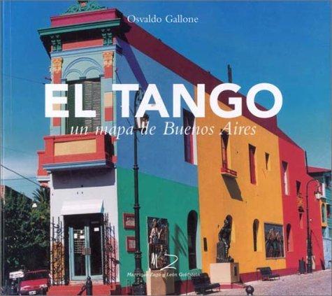9789879743928: El tango, un mapa de buenos aires