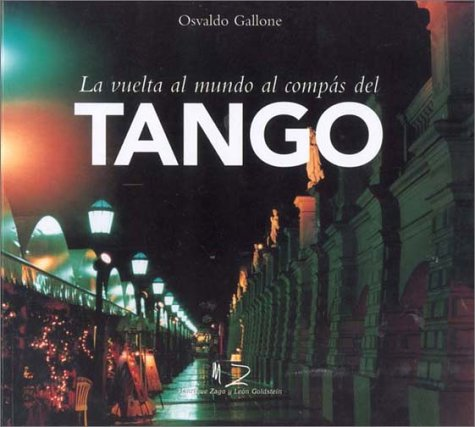 9789879743935: La vuelta al mundo al compas del tango