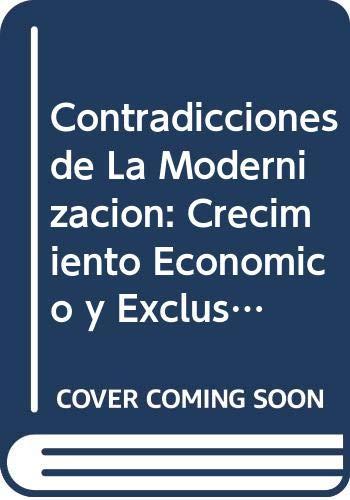9789879753118: Contradicciones de La Modernizacion: Crecimiento Economico y Exclusion Social?: Los A~nos 90 En Argentina (Coleccion Biblioteca de Economia y Politica del Ceb) (Spanish Edition)