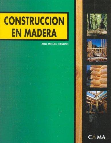 Construccion En Madera (Spanish Edition): Hanono, Miguel