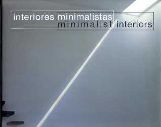 9789879778166: Minimalist Interiors (Spanish and English Edition)