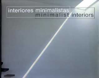 9789879778166: Minimalist Interiors (Spanish and English Edition)