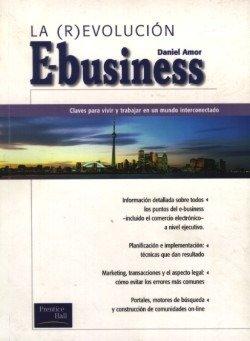 9789879789254: La Revolucion Del E-Business