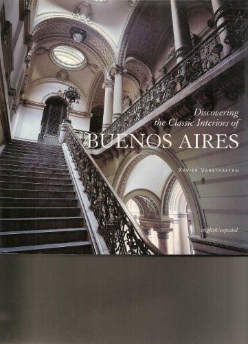 Discovering the Classic Interiors of Buenos Aires (Spanish Edition): Verstraeten, Xavier